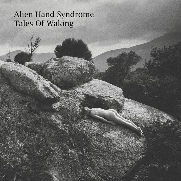 Alien Hand Syndrome - Tales of Waking