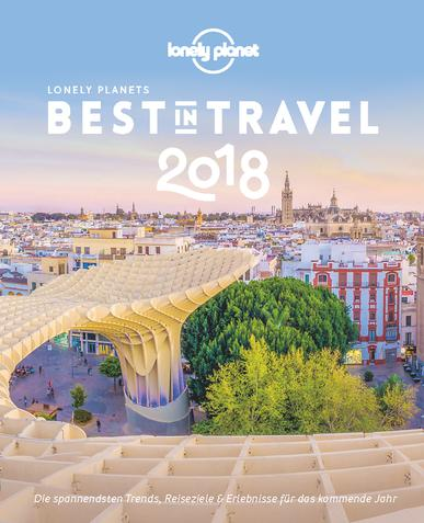 Lonely Planet: Best in Travel 2018